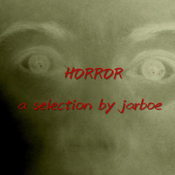 """HORROR – (click for audio samples)a Halloween and other gatherings spooky """"mix tape"""" selection by jarboe from previous albums 320Kbps mp3 download"""